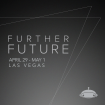 FURTHER FUTURE 2016 | LAS VEGAS, NEVADA | APRIL 29-MAY 1