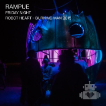 RAMPUE | LIVE AT ROBOT HEART | BURNING MAN 2015