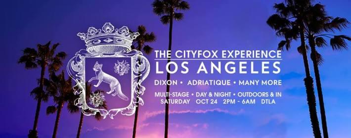 SAT OCT 24 (2PM-6AM) | CITYFOX LA w_ DIXON, ADRIATIQUE + MORE | DTLA