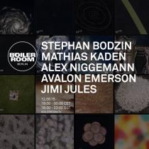 BOILER ROOM BERLIN - STEPHAN BODZIN + ALEX NIGGEMANN + AVALON EMERSON + JIMI JULES